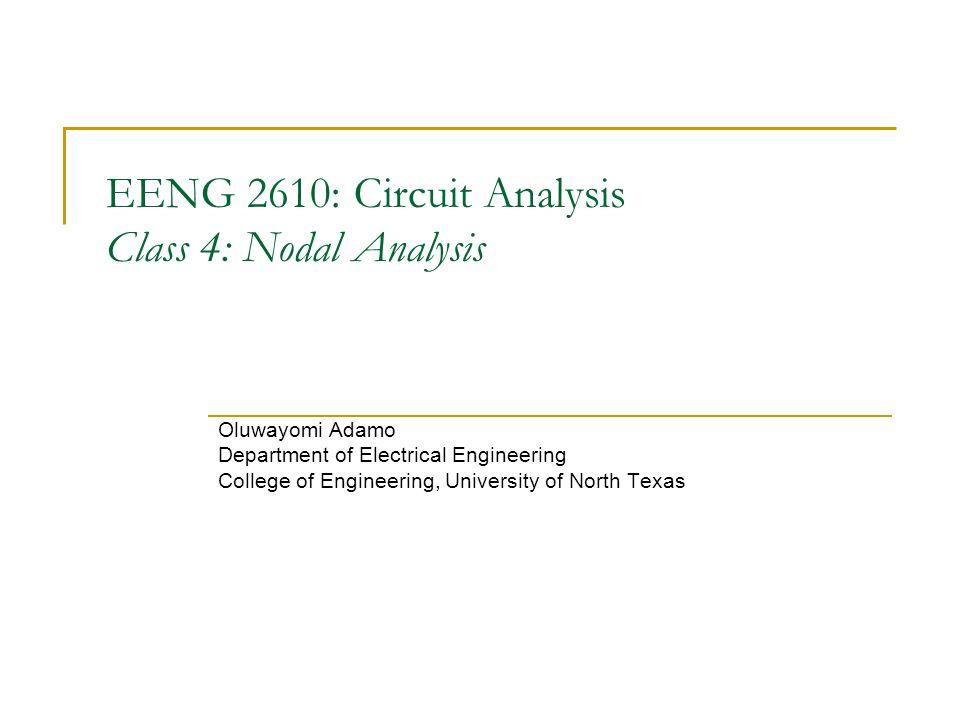 EENG 2610 Circuit Analysis Class 4 Nodal Analysis Ppt