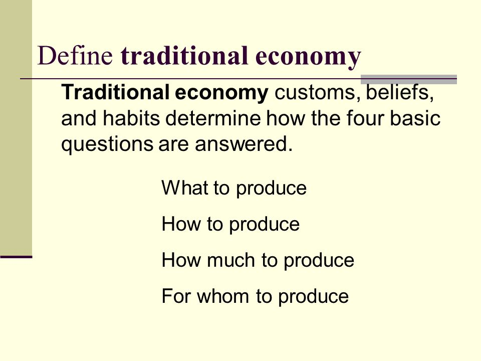 15 define traditional economy