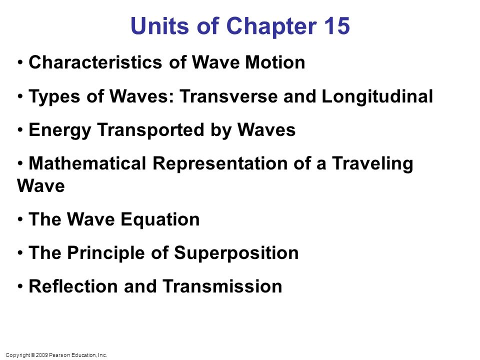 Units of Chapter 15 Characteristics of Wave Motion