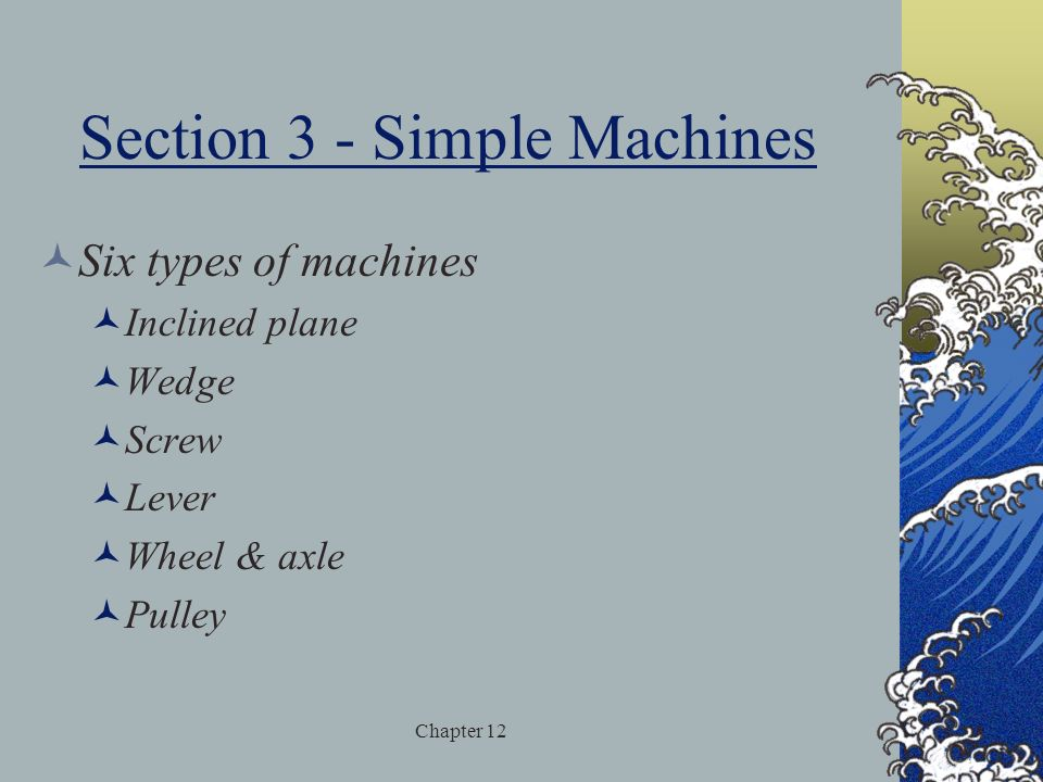 Section 3 - Simple Machines