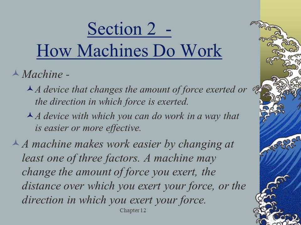 Section 2 - How Machines Do Work