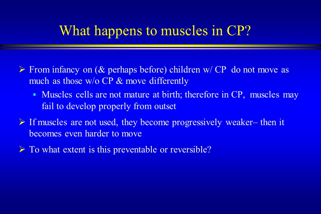 What happens to muscles in CP
