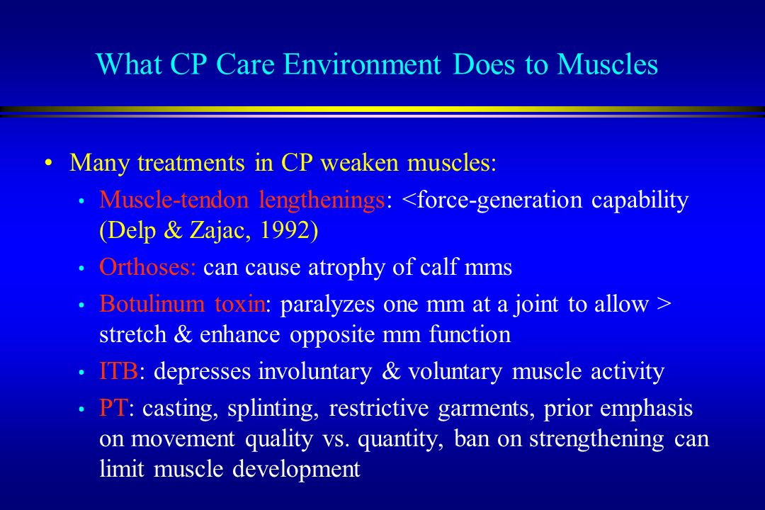 What CP Care Environment Does to Muscles