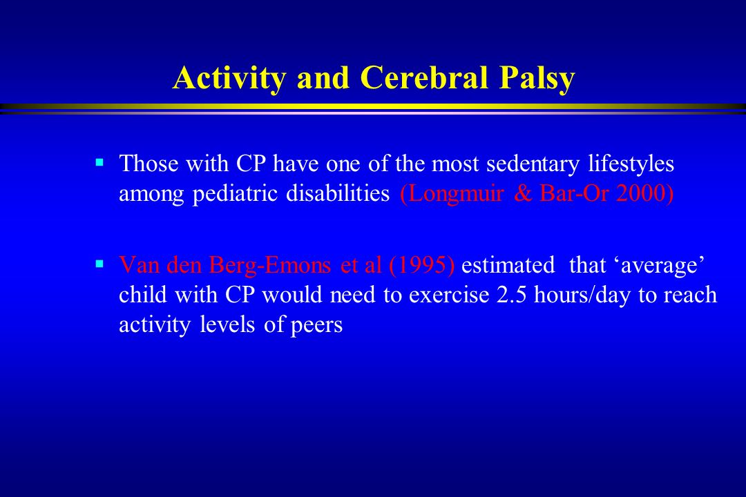 Activity and Cerebral Palsy