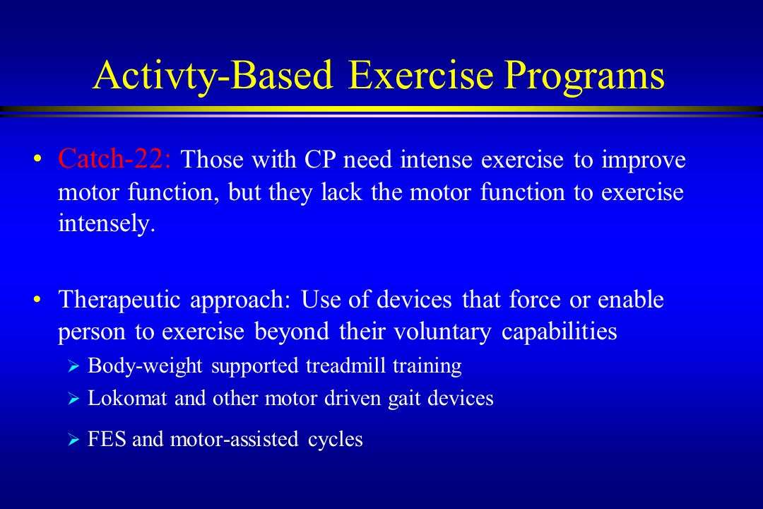 Activty-Based Exercise Programs