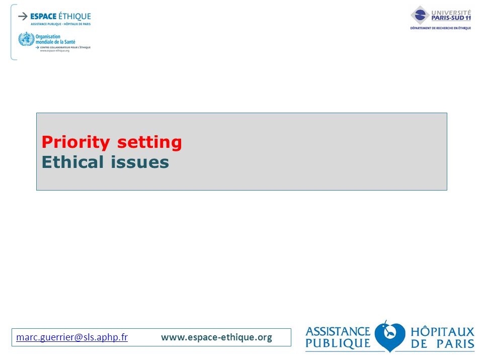 Priority setting Ethical issues