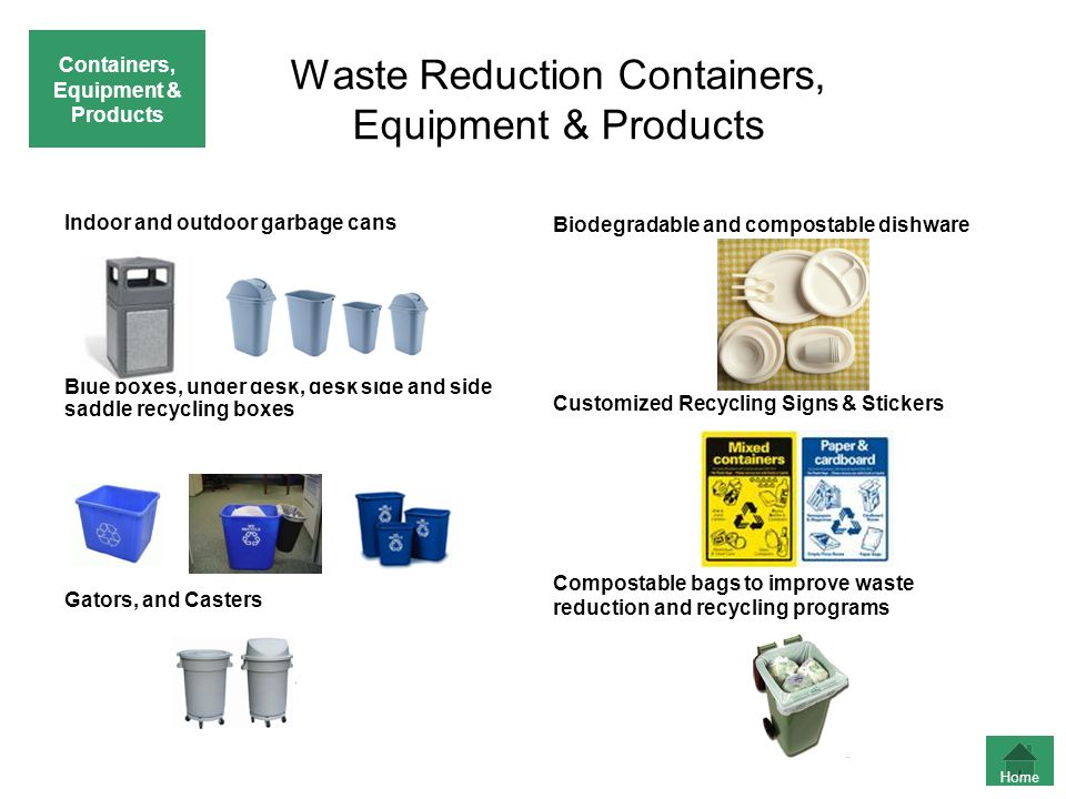 Waste Reduction Containers, Equipment & Products
