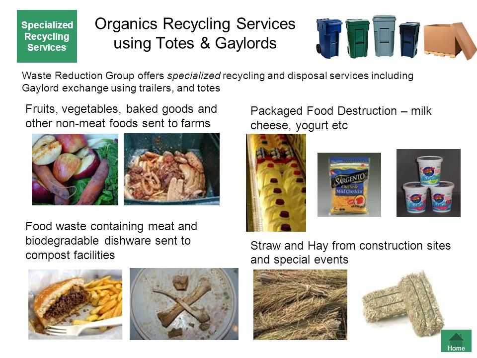 Organics Recycling Services using Totes & Gaylords