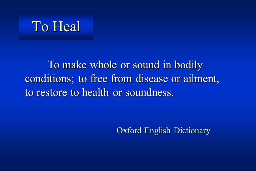 To Heal Oxford English Dictionary