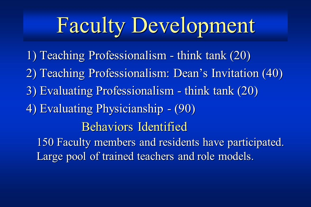 Faculty Development 1) Teaching Professionalism - think tank (20)