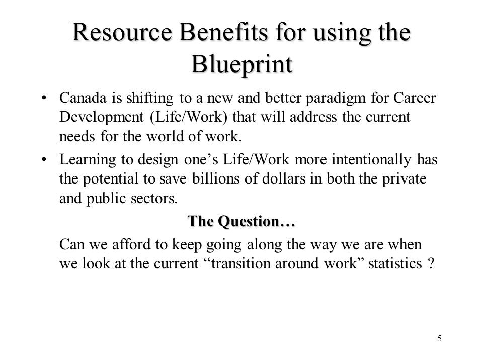 Resource Benefits for using the Blueprint