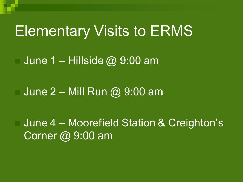Elementary Visits to ERMS