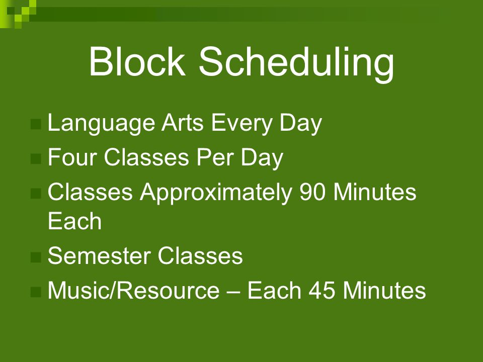 Block Scheduling Language Arts Every Day Four Classes Per Day
