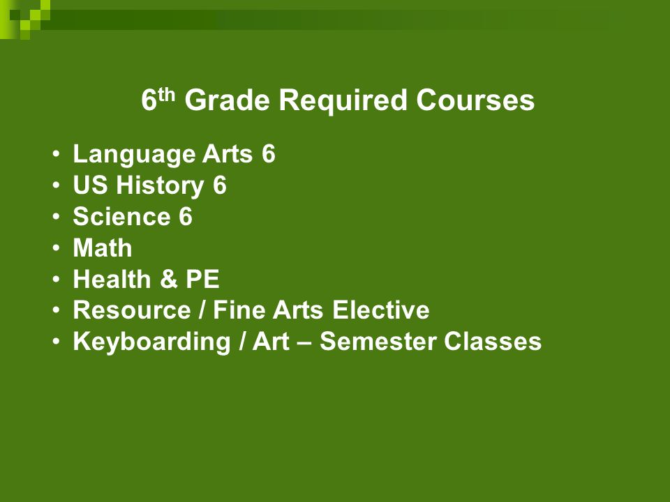 6th Grade Required Courses