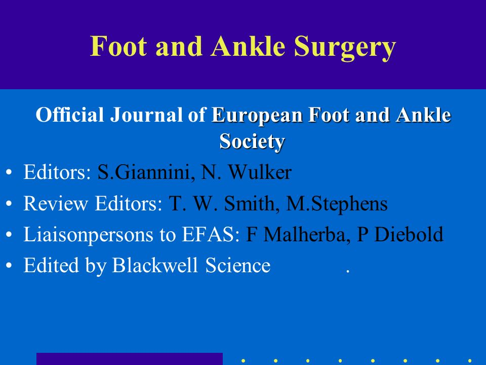 Official Journal of European Foot and Ankle Society