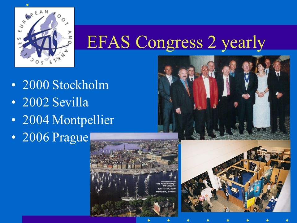 EFAS Congress 2 yearly 2000 Stockholm 2002 Sevilla 2004 Montpellier