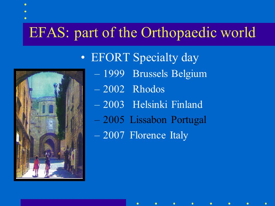 EFAS: part of the Orthopaedic world