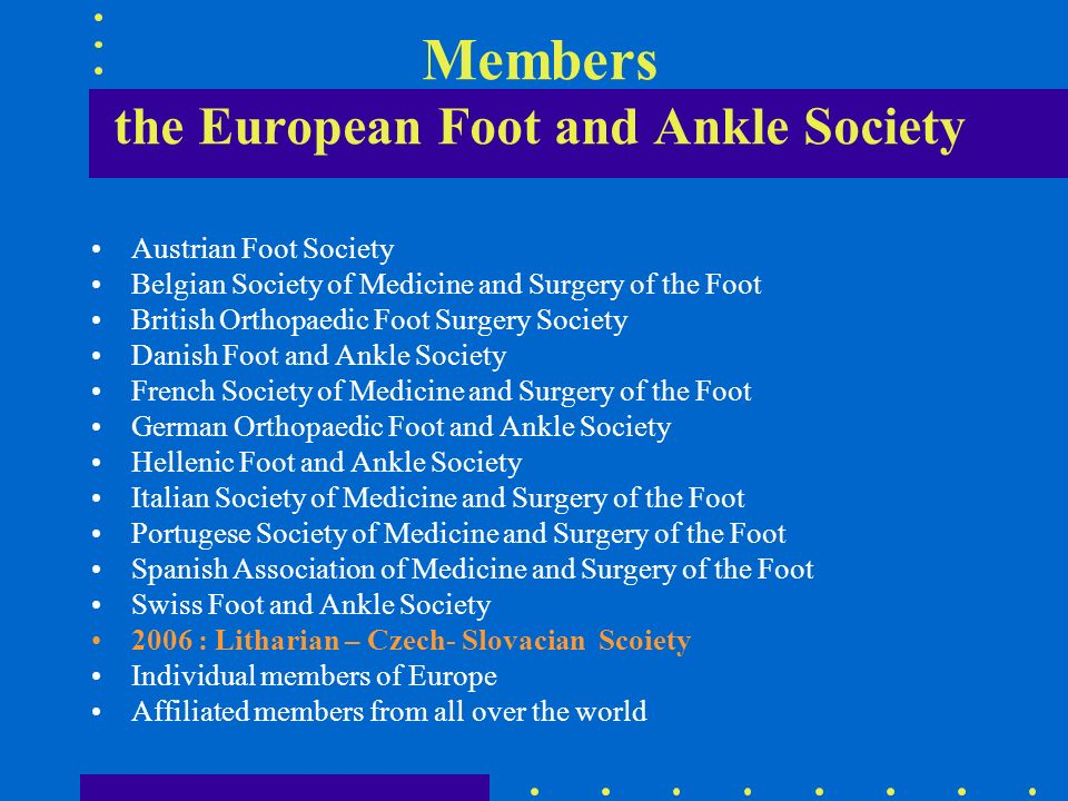 Members the European Foot and Ankle Society