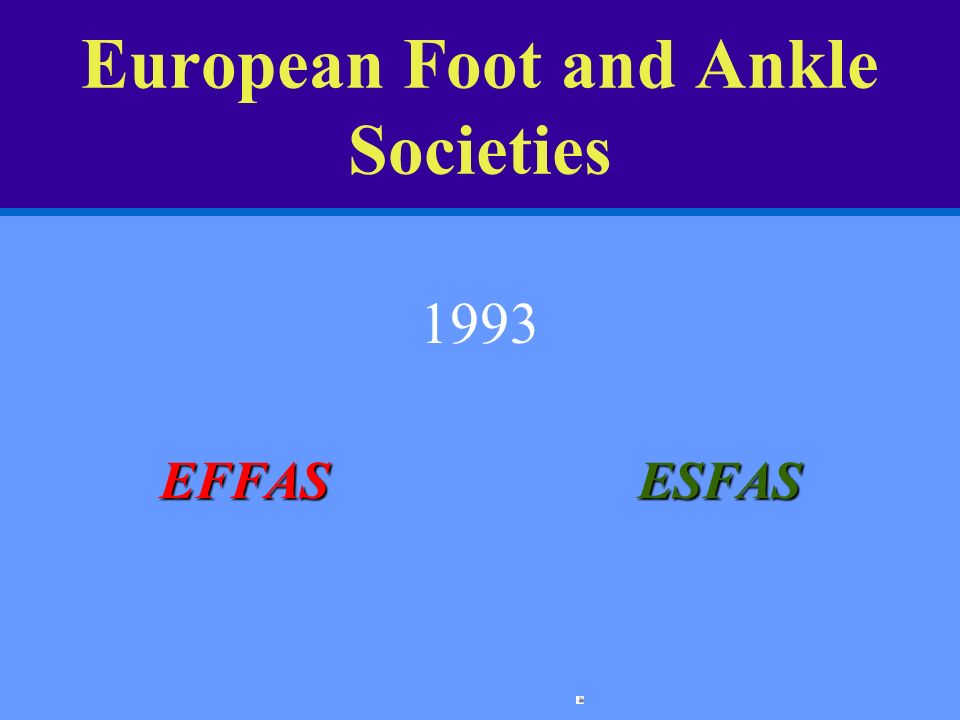 European Foot and Ankle Societies