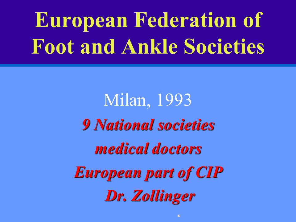 European Federation of Foot and Ankle Societies