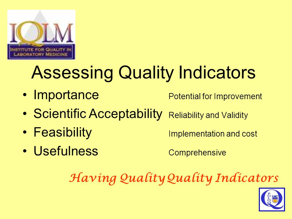 Assessing Quality Indicators