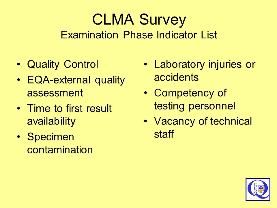 CLMA Survey Examination Phase Indicator List