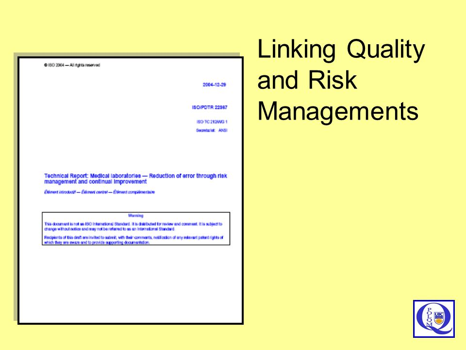 Linking Quality and Risk Managements