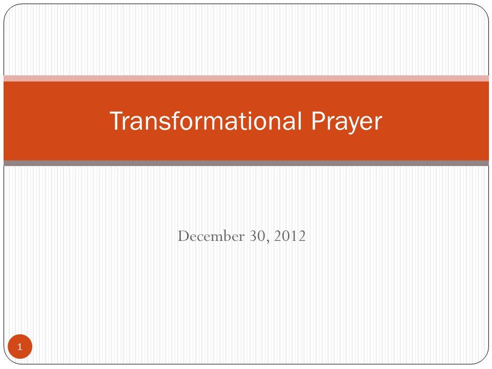 Transformational Prayer - ppt download