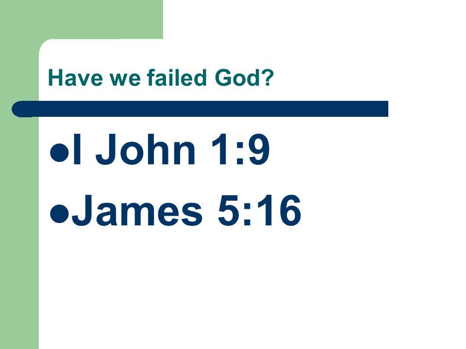 i failed god