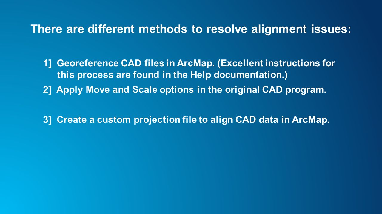 CAD: Lining Up CAD Data in ArcGIS - ppt video online download