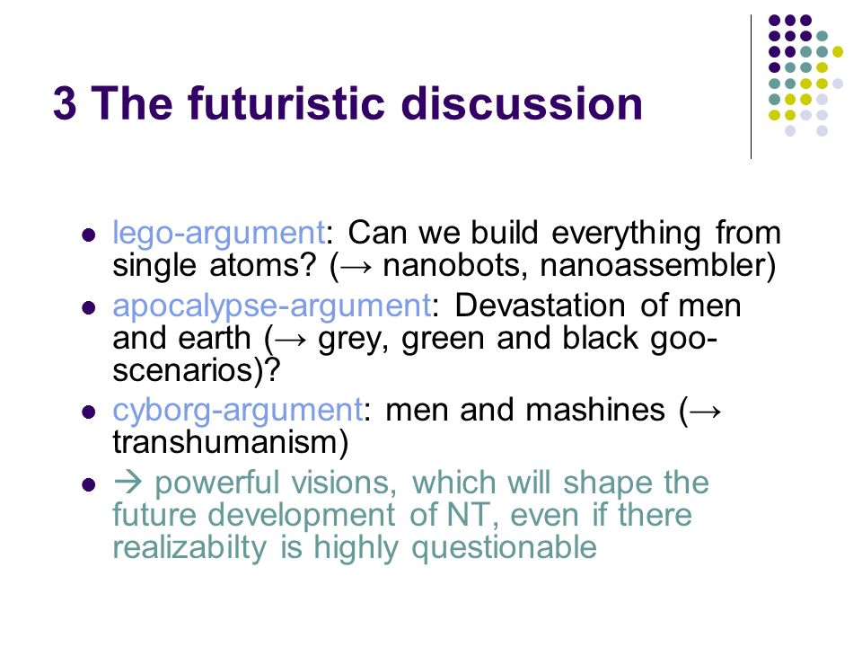 3 The futuristic discussion