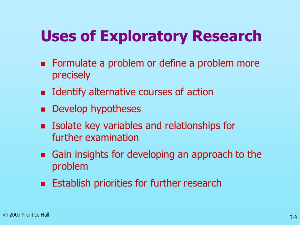 Uses of Exploratory Research