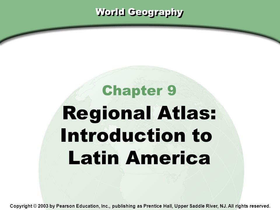 Regional Atlas: Introduction to Latin America Chapter 9