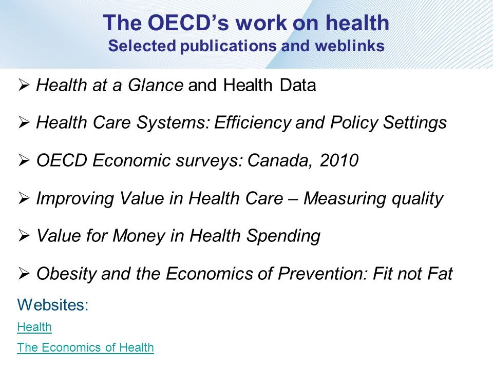 The OECD's work on health Selected publications and weblinks
