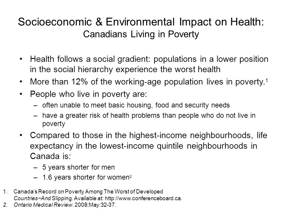Socioeconomic & Environmental Impact on Health: Canadians Living in Poverty