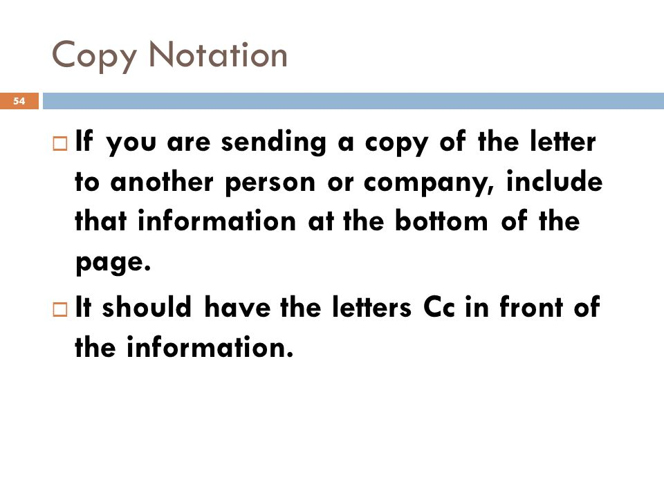 Business english lecture 7 ppt download copy notation if you are sending a copy of the letter to another person or company spiritdancerdesigns Choice Image