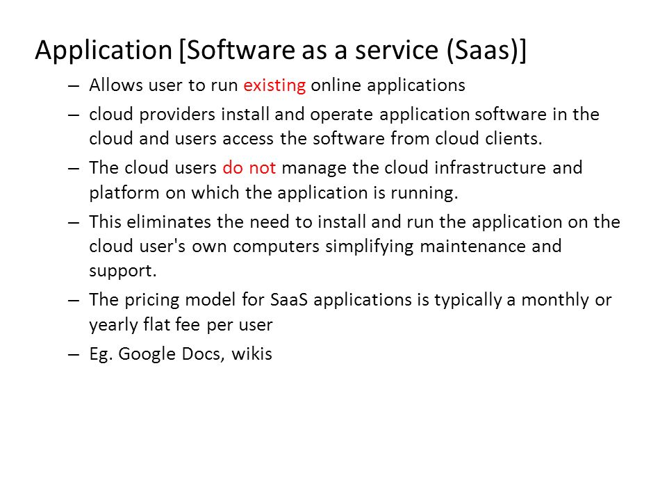 Application [Software as a service (Saas)]