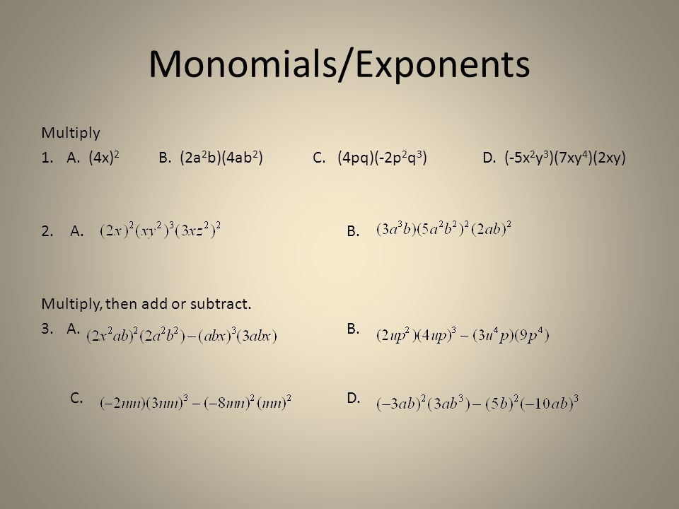 Monomials/Exponents Multiply