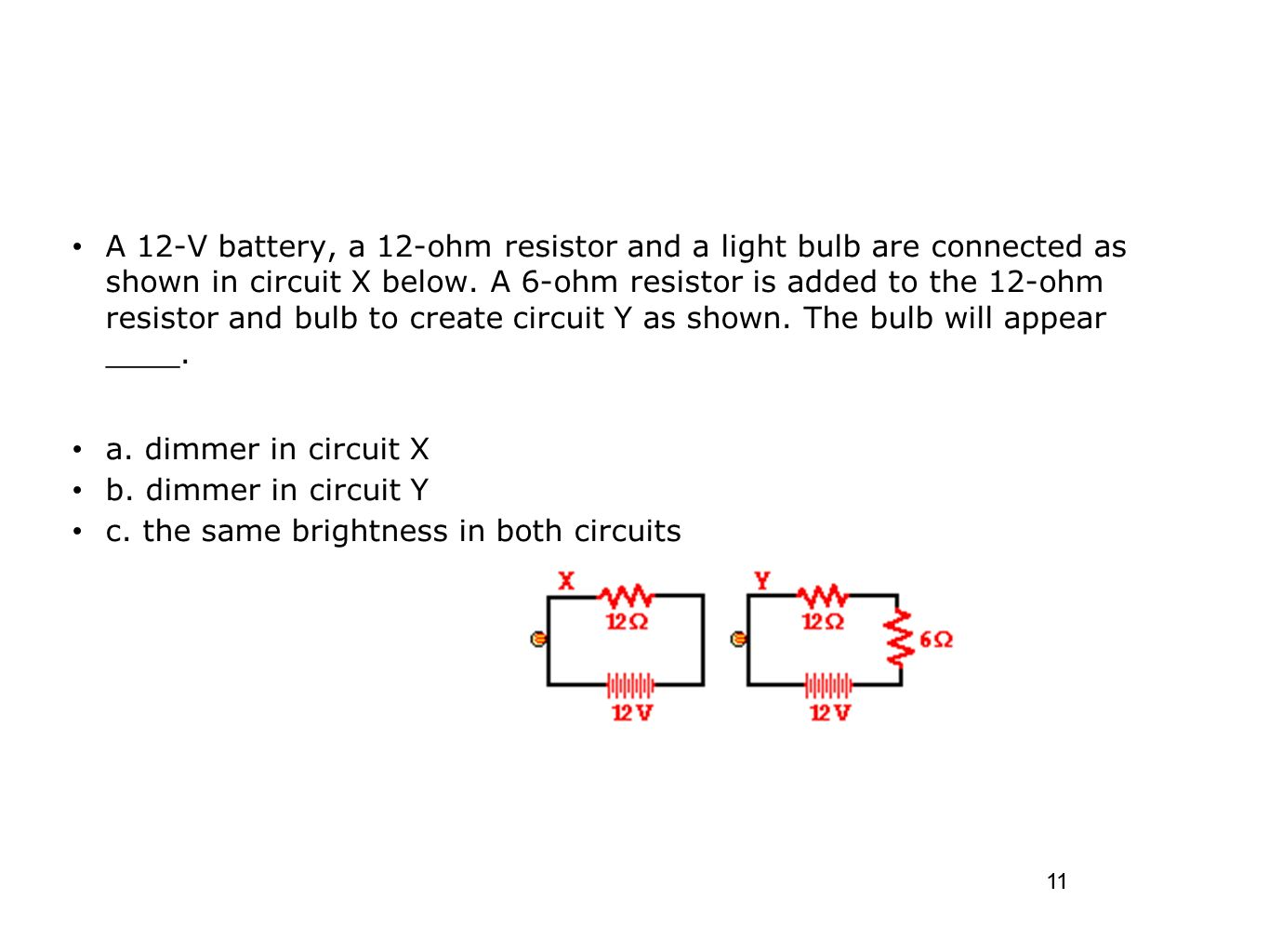 Series And Parallel Circuits Ppt Download Create A Circuit C The Same Brightness In Both
