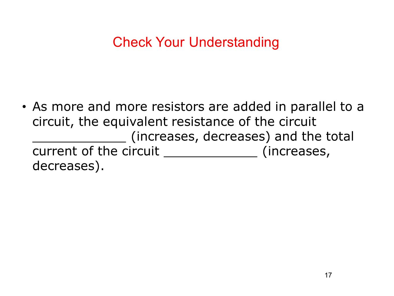 Series And Parallel Circuits Ppt Download Resistors What Is The Equivalent Resistance Of Circuit Below Check Your Understanding