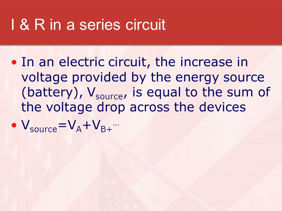 I & R in a series circuit