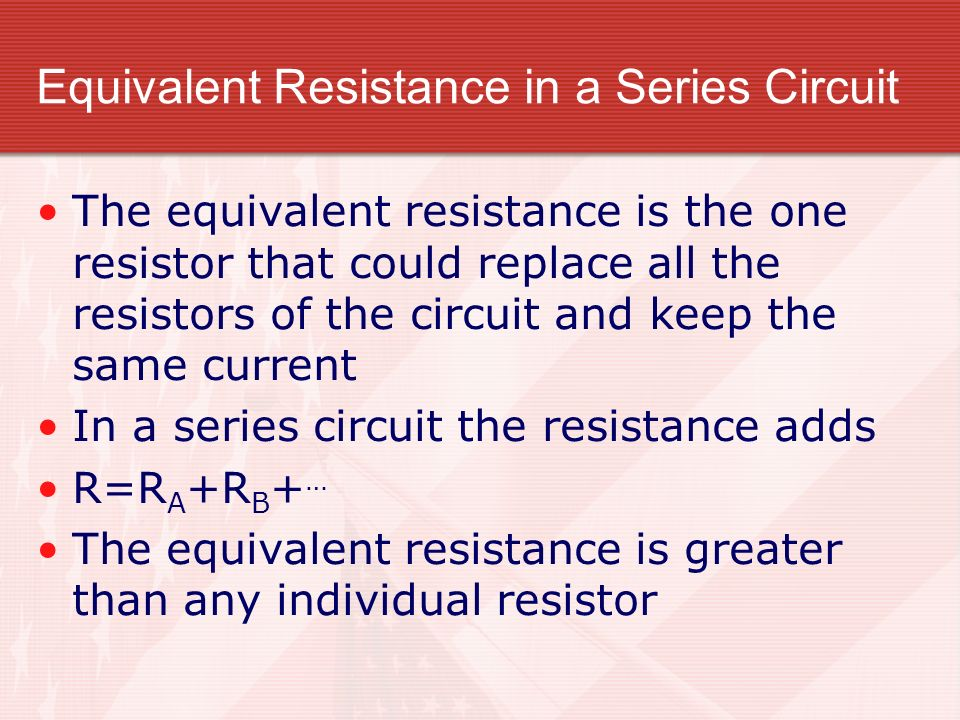 Equivalent Resistance in a Series Circuit