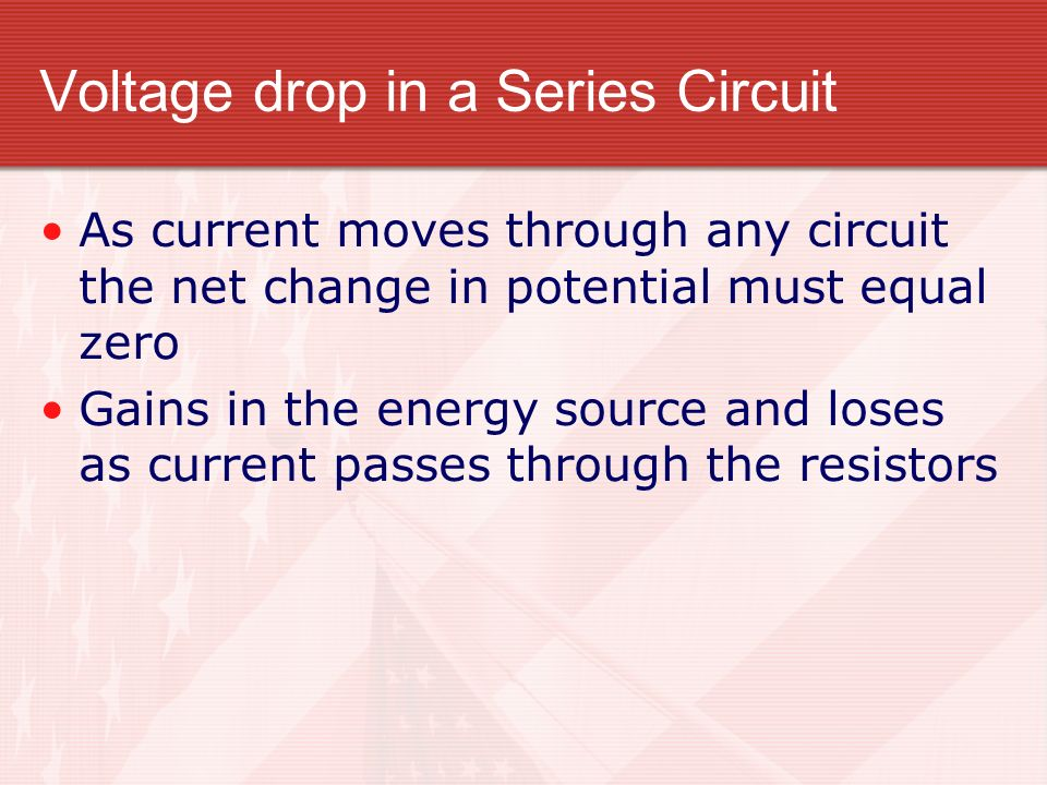 Voltage drop in a Series Circuit