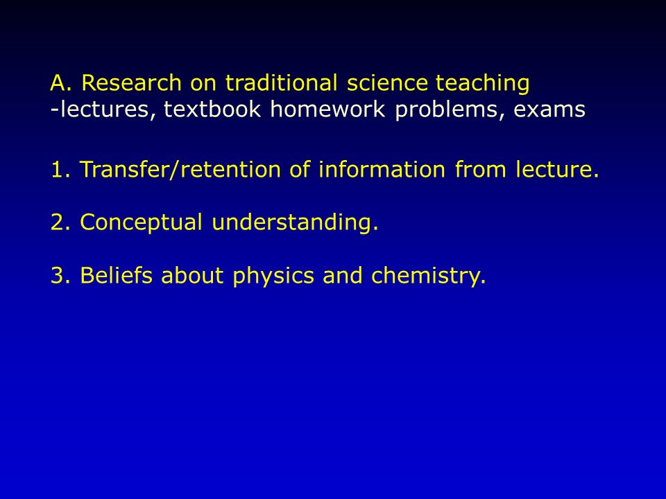 A. Research on traditional science teaching
