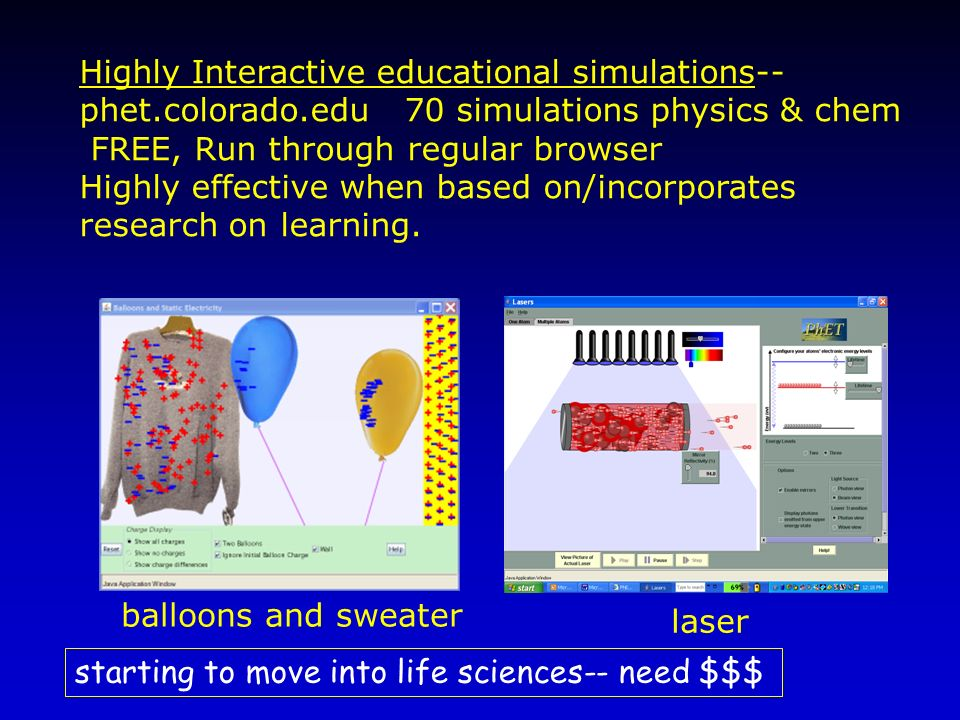 Highly Interactive educational simulations--