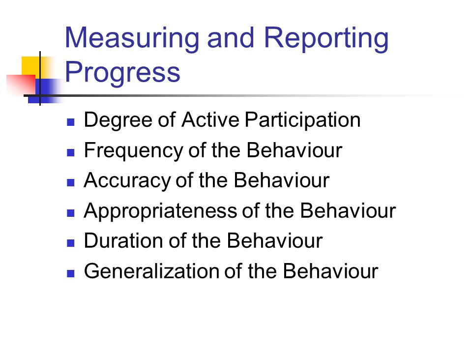 Measuring and Reporting Progress