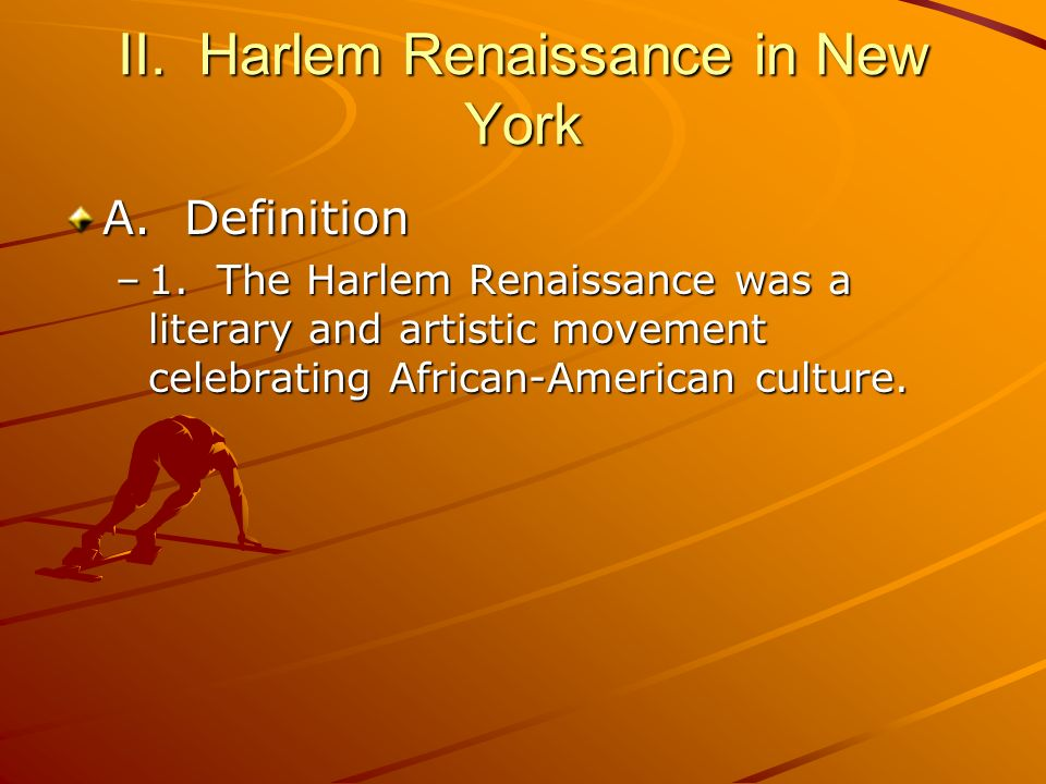 II. Harlem Renaissance in New York