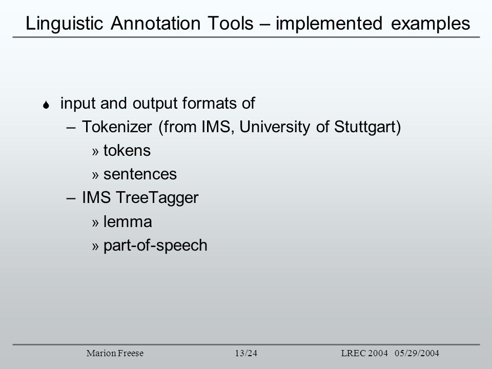 Linguistic Annotation Tools – implemented examples