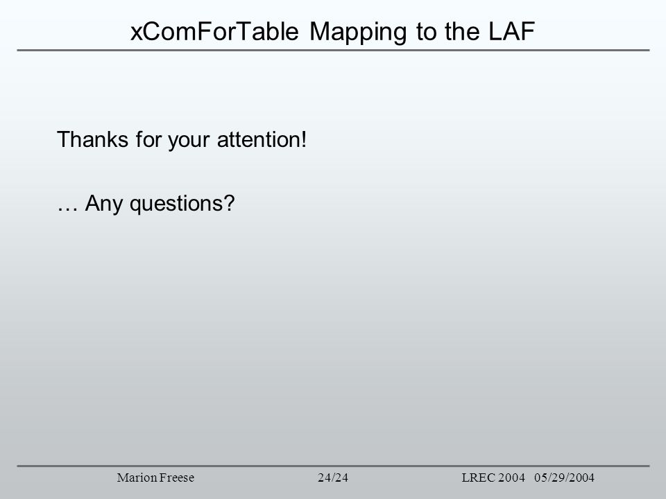 xComForTable Mapping to the LAF