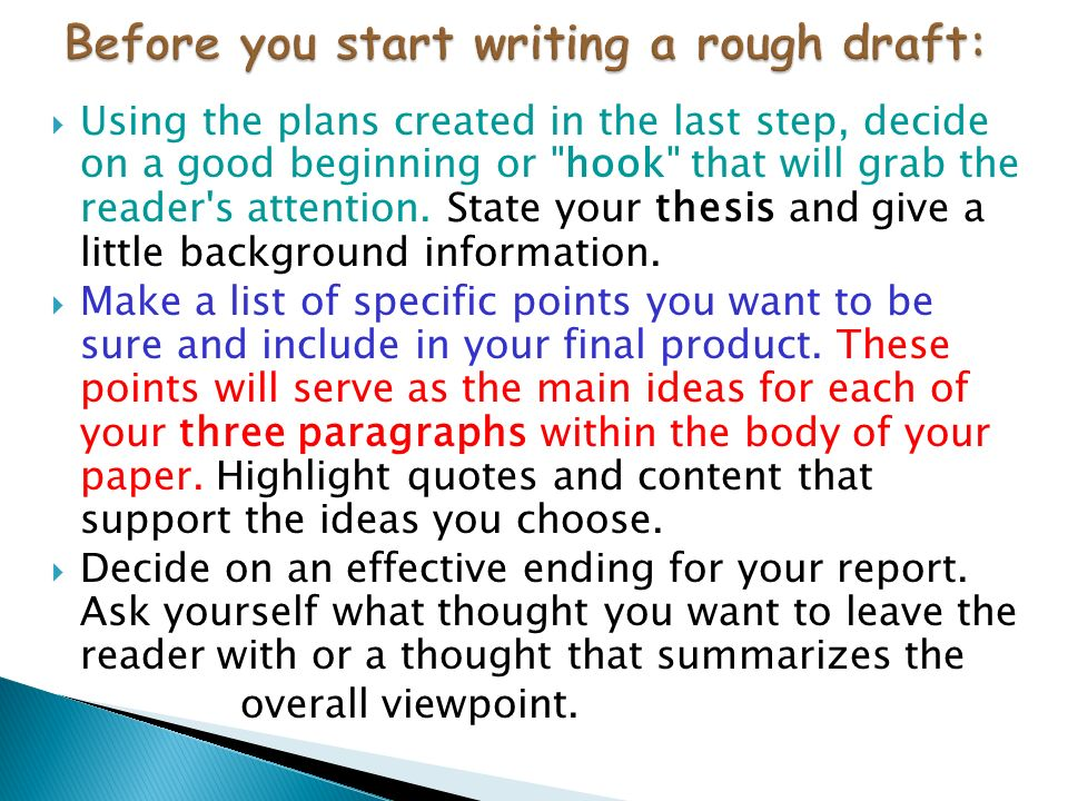 Before you start writing a rough draft: